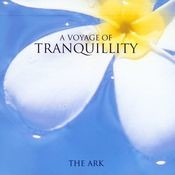 The Voyage Of Tranquility Songs