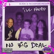 No Big Deal (Chopped Not Slopped) Songs