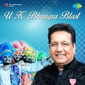 U K Bhangra Blast Songs