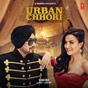 Urban Chhori Songs