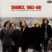 Shanes, 1963-68! Songs