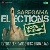 Vote For Weekend - Evergreen Dance Hits Zindabaad Songs