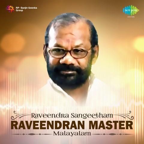 Raveendran master hits malayalam playlist download or listen.