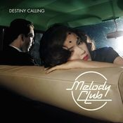 Destiny Calling Songs