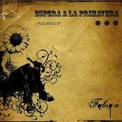 Espera A La Primavera + Plegarias EP Songs