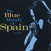 The Blue Moods Of Spain Songs