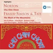 Norton: Chu Chin Chow; Fraser-Simson/Tate: The Maid of the Mountains Songs