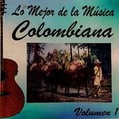 Lo Mejor De La Musica Colombiana Vol 1 Songs