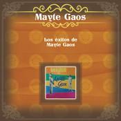 Los Éxitos De Mayte Gaos Songs