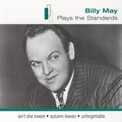 Billy May Plays The Standards Songs