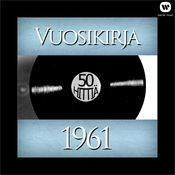Vuosikirja 1961 - 50 hittiä Songs