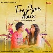 Tere Pyar Main Song