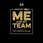 Me And My Team Songs