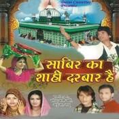 Sabir Ka Shahi Darbar Hai Songs