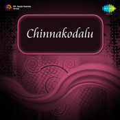 Chinnakodalu Songs
