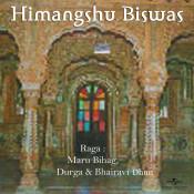 Raga : Maru Bihag, Durga & Bhairavi Dhun Songs