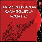 Jap Satnaam Waheguru-Part 2 Songs