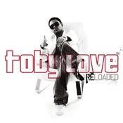 Toby Love Reloaded (Edited) Songs