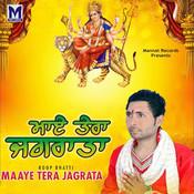 Maaye Tera Jagrata Songs