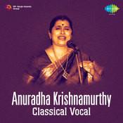 Anuradha Krishnamurthy Classical Vocal Songs
