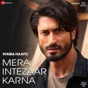 Khuda Haafiz Songs