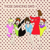 Those Dancing Days EP Songs