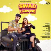 Swad Lain Ne Song