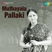 Muthayala Pallaki Songs