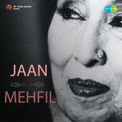Jaan E Mehfil Songs