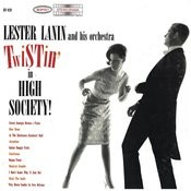 Twistin' In High Society Songs