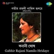 Gabhir Rajani Namilo Hridaye Songs