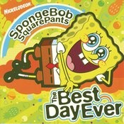 SpongeBob SquarePants The Best Day Ever Songs