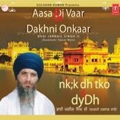 Aasa Di Vaar & Dakhnhi Onkar Songs