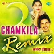 Chamkila Remix Volume 3 Songs