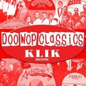 Doo-Wop Classics, Vol.5: Klik Records Songs