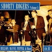 Shorty Rogers, Vol.1: Bellson, Manne, Pepper, & More (CD B) Songs