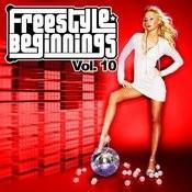 Essential Media Group Presents: Freestyle Beginnings, Vol.10 Songs