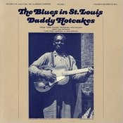 The Blues In St. Louis, Vol.1: Daddy Hotcakes Songs
