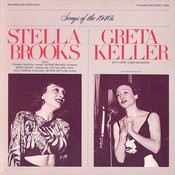 Songs Of The 1940's: Stella Brooks And Greta Keller Songs