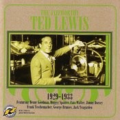 The Jazz Worthy Ted Lewis, 1929-1933 Songs