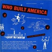 Who Built America: American History Through Its Folksongs Songs