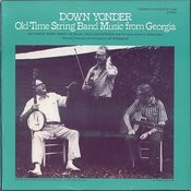 Down Yonder: Old Time String Band Music From Georgia Songs