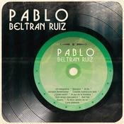 Pablo Beltrn Ruz Songs