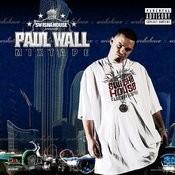 Paul Wall Mixtape Songs