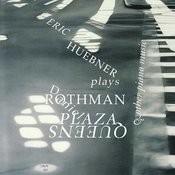 Huebner Plays Rothman Songs
