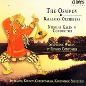 The Ossipov Balalaika Orchestra, Vol III: Symphonic Works By Russian Composers Songs