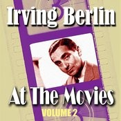 Irving Berlin At The Movies, Vol.2 Songs