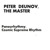 Peter Deunov: Paneurhythmy, Cosmic Supreme Rhythm Songs