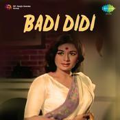 Badi Didi Songs