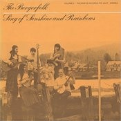 Bergerfolk, Vol. 3: Sing of Sunshine and Rainbows Songs
